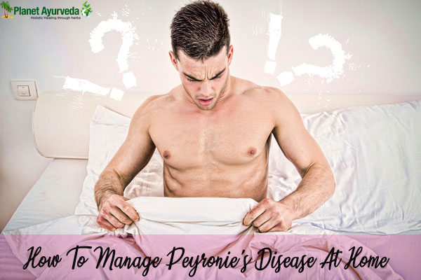How To Manage Peyronie's Disease At Home