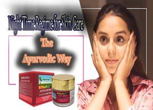 Night Time Regime for Skincare