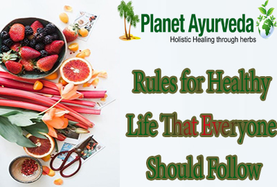 Rules for Healthy Life That Everyone Should Follow