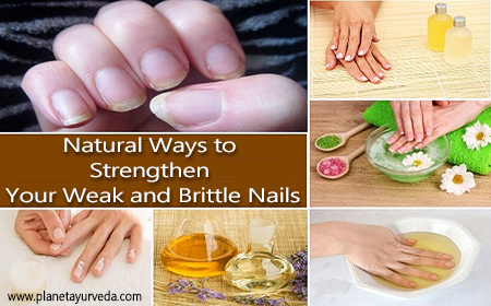 Natural Ways to Strengthen Your Weak and Brittle Nails