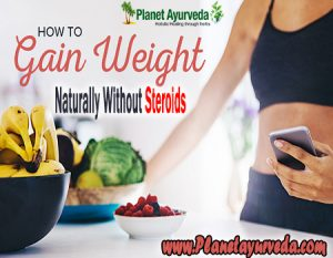 How to Gain Your Weight Naturally Without Steroids