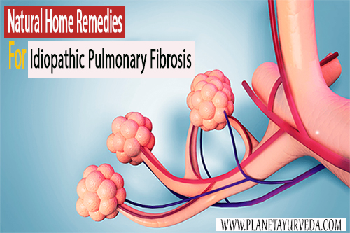 Natural Home Remedies for Idiopathic Pulmonary Fibrosis