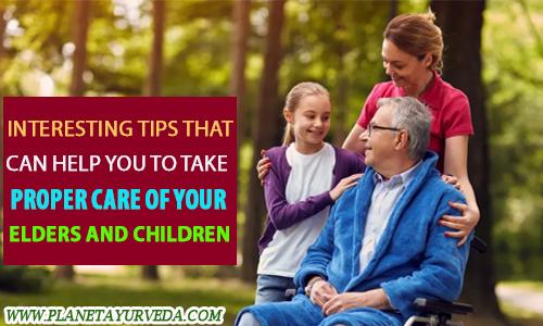 Proper Care of Elders and Children