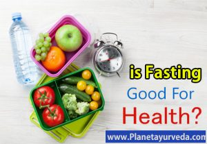 Ayurvedic Approach to Fasting